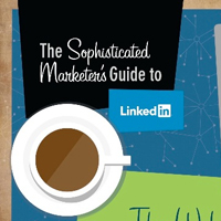 Marketers Guide To LinkedIn