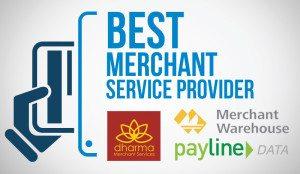 Best Merchant Services Provider: Payline Data vs Dharma vs Merchant Warehouse