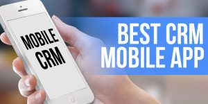 Mobile CRM – Who's The Best?