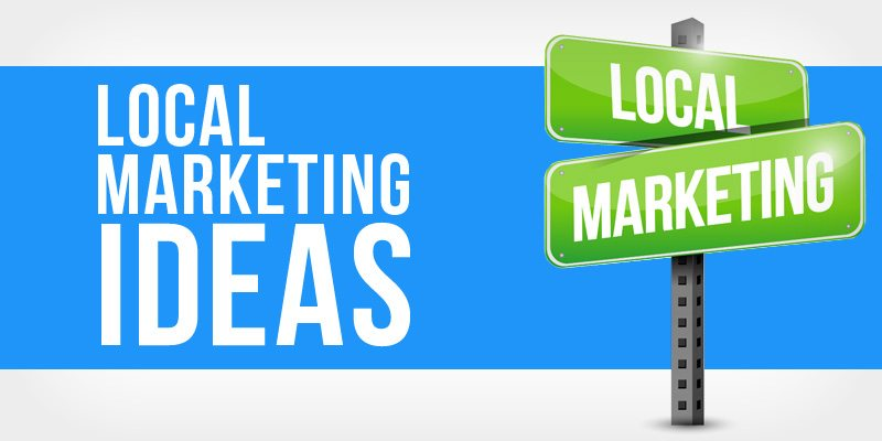 Top 37 Local Marketing Ideas & Resources from the Pros
