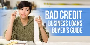 Bad Credit Business Loans: Where To Get One