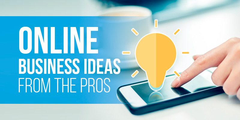 best online business ideas 39 favorites from the pros
