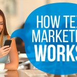 how-text-marketing-works