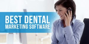 Dental Marketing Software: Who's the Best?