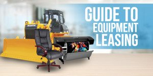 Equipment Leasing – The Ultimate Guide