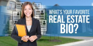 Real Estate Bio: 9 Tips & 15 Examples from the Pros