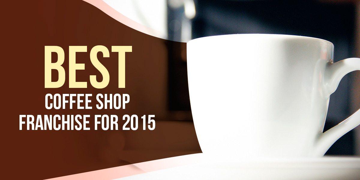 Best Coffee Shop Franchise