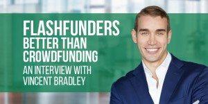 FlashFunders: Better Than CrowdFunding