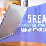 5-reasons-people-leave