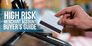 High Risk Merchant Account Providers: Who's the Best?