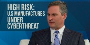 U.S Manufacturers Threatened By Cyber Crime – an Interview with Bank of the West's David Pollino