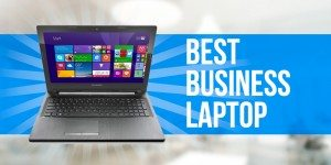 Best Business Laptop: What's the Best Choice for Small Businesses?