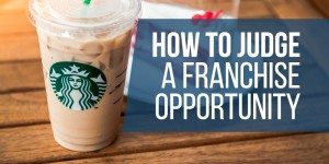 How to Judge a Franchise Opportunity: Is This a Profitable Franchise?