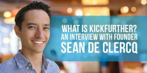 What Is Kickfurther? An Interview with Founder Sean De Clercq