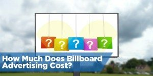 How Much Does Billboard Advertising Cost?