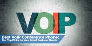 Best VoIP Conference Phone: Our Top Picks for Your Small Business Needs