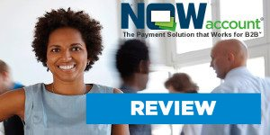 NOWaccount Review: A Payment Solution for Invoicing Businesses