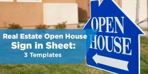 Real Estate Open House Sign In Sheet Templates: 3 Options