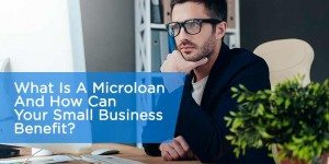 What Is A Microloan? And How Can Your Small Business Benefit?