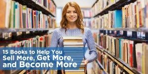 Best Real Estate Books: 15 Books to Help You Sell More, Get More, and Become More