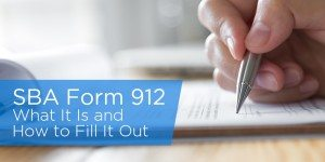 SBA Form 912 – What It Is and How To Fill It Out