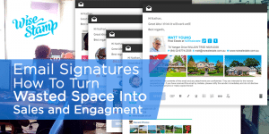 Turn Email Signatures Into Sales and Engagement: An Interview with Ariel Finkelstein, Chairman of WiseStamp