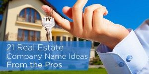 24 Real Estate Company Name Ideas From the Pros