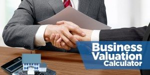 Business Valuation Calculator: How Much Is Your Business Worth?