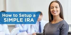 How to Set Up a SIMPLE IRA Retirement Fund