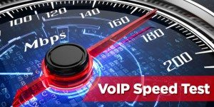 VoIP Speed Test – Can Your Office Internet Handle VoIP Phones?