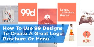 How To Create a Logo, Flyer, or Menu with 99 Designs