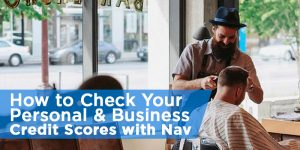 How to Check Your Personal and Business Credit Scores for Free