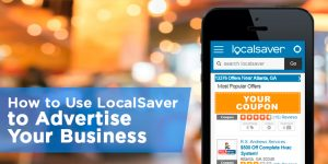How to Use LocalSaver to Advertise Your Business