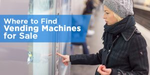 Where to Find Vending Machines for Sale