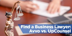 Find a Small Business Lawyer: Avvo vs. UpCounsel