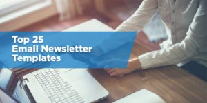 Top 25 Email Newsletter Templates the Pros Use