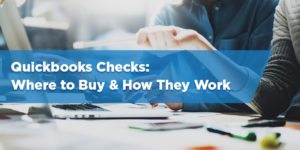 QuickBooks Checks: Where to Buy & How They Work