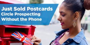 Just Sold Postcards – Circle Prospecting Without the Phone