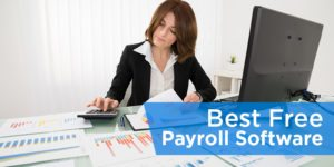 Best Free Payroll Software for Taxes, Direct Deposit & More