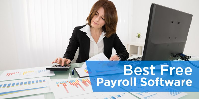 Best Free Payroll Software for Taxes, Direct Deposit, & More