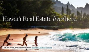 Real estate slogans and taglines 25 examples from the pros for Kauai life real estate