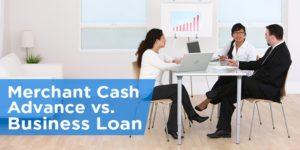 Merchant Cash Advance vs Business Loan