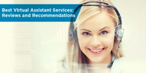 Best Virtual Assistant Services: Reviews and Recommendations