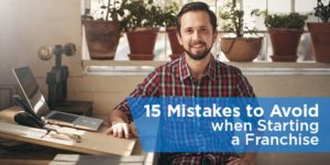 15 Mistakes to Avoid when Starting a Franchise