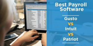 Best Payroll Software Reviews: Gusto vs. Intuit vs. Patriot