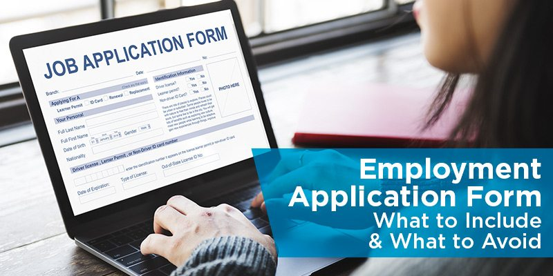 Employment Application Form What to Include What to Avoid – Employment Application Form