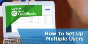 How to Set Up Multiple Users in QuickBooks Online
