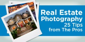Real Estate Photography – 25 Tips From The Pros