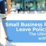 Small Business Paternity Leave Policy Guide with Examples