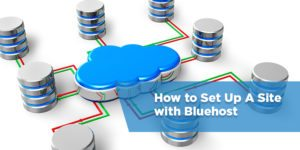 How to Make a WordPress Website with Bluehost